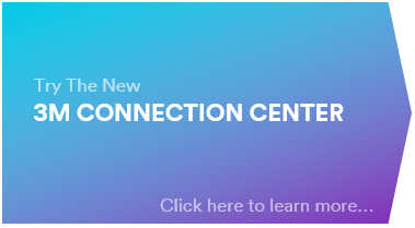 Click here to visit the new 3M Connection Center